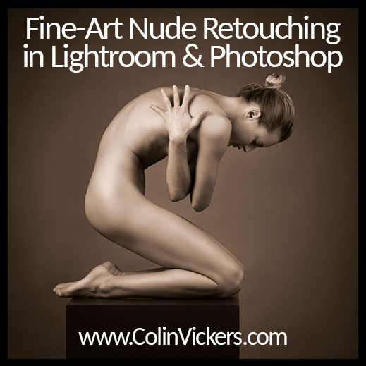 Fine Art Nude Retouching in Lightroom & Photoshop